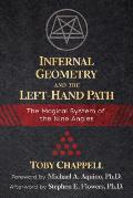 Infernal Geometry & the Left Hand Path The Magical System of the Nine Angles
