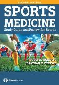 Sports Medicine: Study Guide and Review for Boards, Second Edition