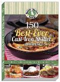 150 Best-Ever Cast Iron Skillet Recipes
