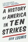 History of America in Ten Strikes