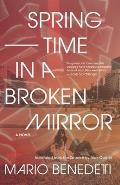 Springtime in a Broken Mirror A Novel