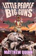 Little People, Big Guns