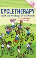 Cycletherapy Grief & Healing on Two Wheels