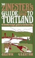 The Zinester's Guide to Portland, 6th Edition: A Low/No Budget Guide to the Rose City