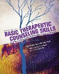 Basic Therapeutic Counseling Skills: Interventions for Working with Clients' Thoughts, Feelings, and Behaviors