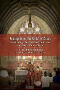 Resurgent in the Midst of Crisis: Sacred Liturgy, the Traditional Latin Mass, and Renewal in the Church