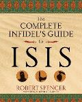 Complete Infidels Guide to Isis