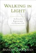 Walking in Light The Everyday Empowerment of a Shamanic Life