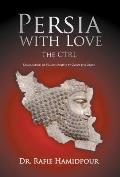 Persia with Love: The Ctrl Declaration of Human Rights by Cyrus the Great