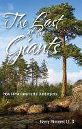 Last of the Giants: How Christ Came to the Lumberjacks