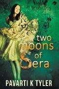 Two Moons of Sera