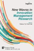 New Waves in Innovation Management Research (ISPIM Insights)