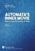Automata's Inner Movie: Science and Philosophy of Mind