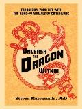 Unleash the Dragon Within - Signed Edition