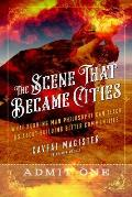 The Scene That Became Cities: What Burning Man Can Teach Us about Building Better Communities