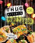 Thug Kitchen Party Grub Guide For Social Motherfckers