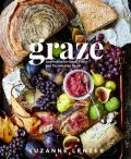 Graze Inspiration for Small Plates & Meandering Meals