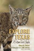 Explore Texas: A Nature Travel Guide