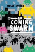 Coming Swarm