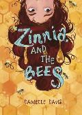 Zinnia & the Bees