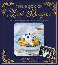 Book of Lost Recipes The Best Signature Dishes from Historic Restaurants Rediscovered