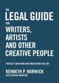Legal Guide for Writers Artists & Other Creative People Protect Your Work & Understand the Law