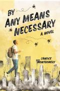 By Any Means Necessary - Signed Edition