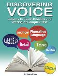 Discovering Voice Lessons to Teach Reading & Writing of Complex Text