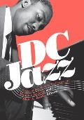 DC Jazz: Stories of Jazz Music in Washington, DC