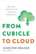 From Cubicle to Cloud: How to Start and Scale a Virtual Professional Service Business