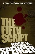 The Fifth Script: The Lacey Lockington Series - Book One