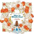 Color the Classics Alice in Wonderland A Curiouser Coloring Book