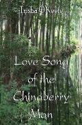 Love Song of the Chinaberry Man