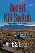 Desert Kill Switch: A Nostalgia City Mystery Book # 2