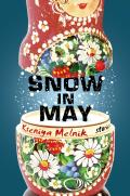 Snow in May Stories