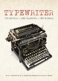 Typewriter The History The Machines The Writers