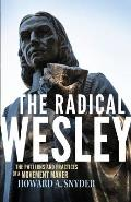 Radical Wesley (14 Edition)