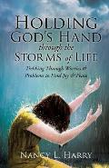 Holding God's Hand Through the Storms of Life