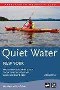Quiet Water New York: Amc's Canoe and Kayak Guide to the State's Best Ponds, Lakes, and Easy Rivers