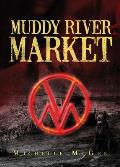Muddy River Market