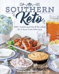 Southern Keto 100+ Traditional Food Favorites for a Low Carb Lifestyle
