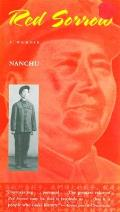 Red Sorrow: A Memoir of the Cultural Revolution