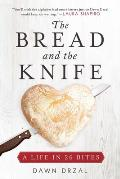 Bread & the Knife