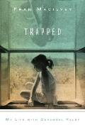 Trapped My Life With Cerebral Palsy