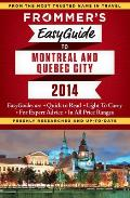 Frommers Easyguide to Montreal & Quebec City 2014