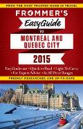 Frommers EasyGuide to Montreal & Quebec City 2015