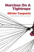 Narcisse on a Tightrope