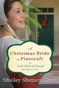 A Christmas Bride in Pinecraft: Amish Brides of Pinecraft