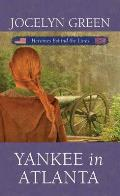 Yankee in Atlanta: Heroines Behind the Lines