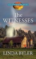 The Witnesses: Lancaster Burning